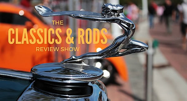 2019 - The Classics & Rods Review Show